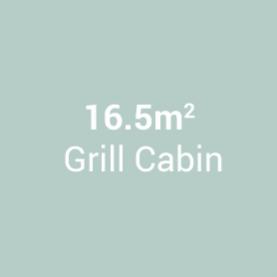 16.5m Grill Cabin