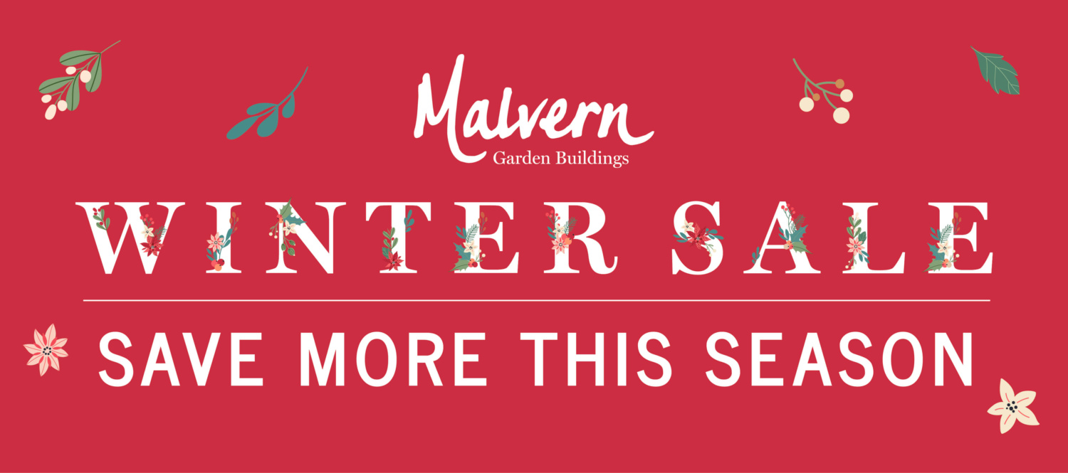 Save more this Winter at Malvern Garden Buildings