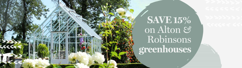 Save 15% on Alton and Robinsons greenhouses
